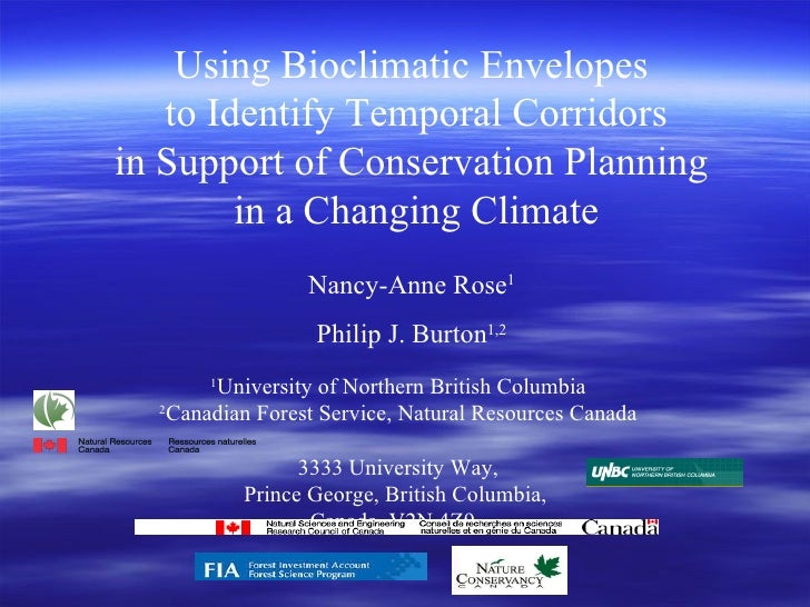 Using Bioclimatic Envelopes  to Identify Temporal Corridors in Support of Conservation Planning  in a Changing Climate Nan...
