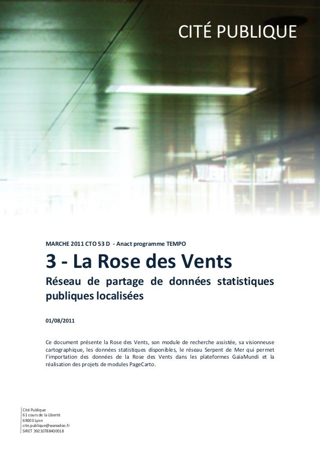 CITÉ PUBLIQUE           MARCHE 2011 CTO 53 D - Anact programme TEMPO           3 - La Rose des Vents           Réseau de p...