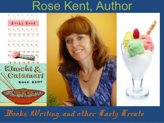 Rose Kent, Author Books, Writing, and other Tasty Treats