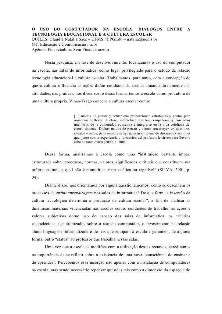 O USO DO COMPUTADOR NA ESCOLA: DIÁLOGOS                                                ENTRE        A TECNOLOGIA EDUCACION...