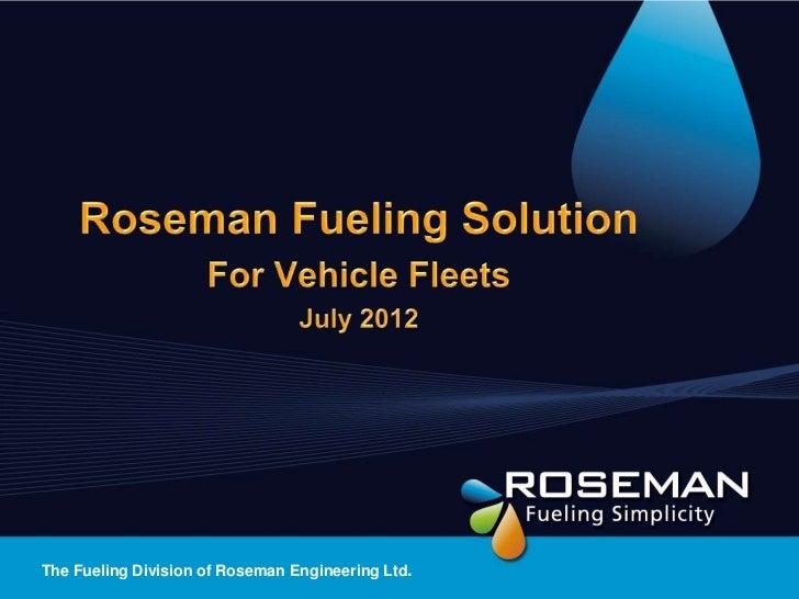 The Fueling Division of Roseman Engineering Ltd.
