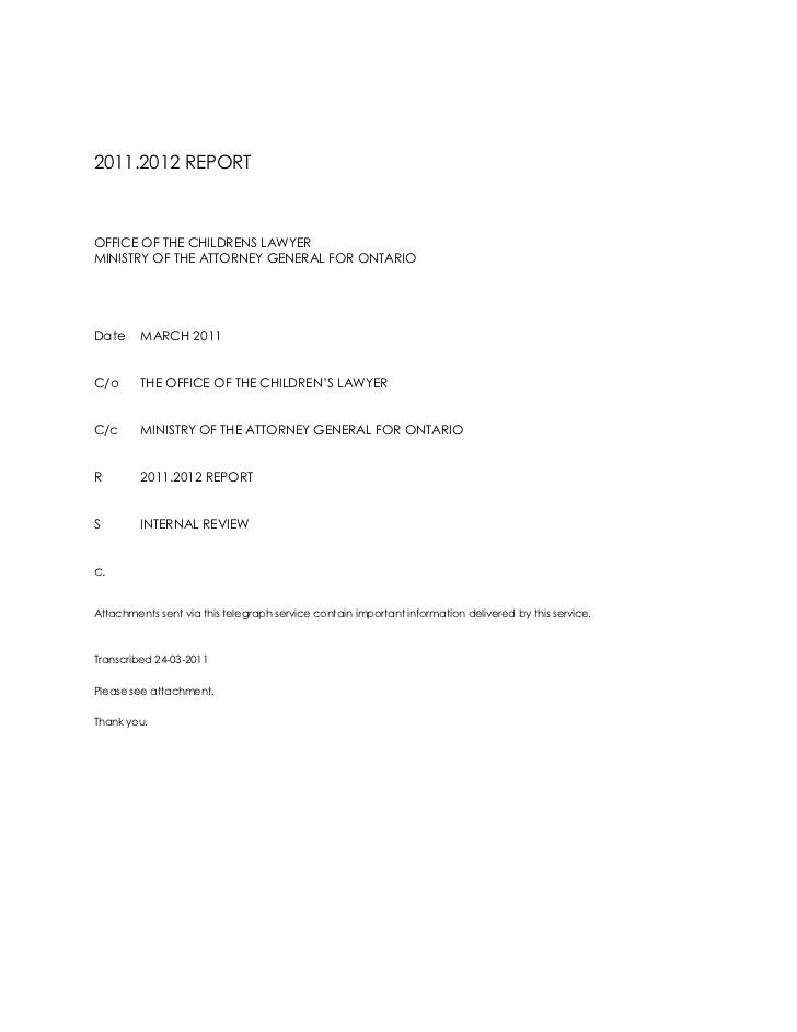 2011.2012 REPORT<br />OFFICE OF THE CHILDRENS LAWYER<br />MINISTRY OF THE ATTORNEY GENERAL FOR ONTARIO<br />DateMARCH 2011...