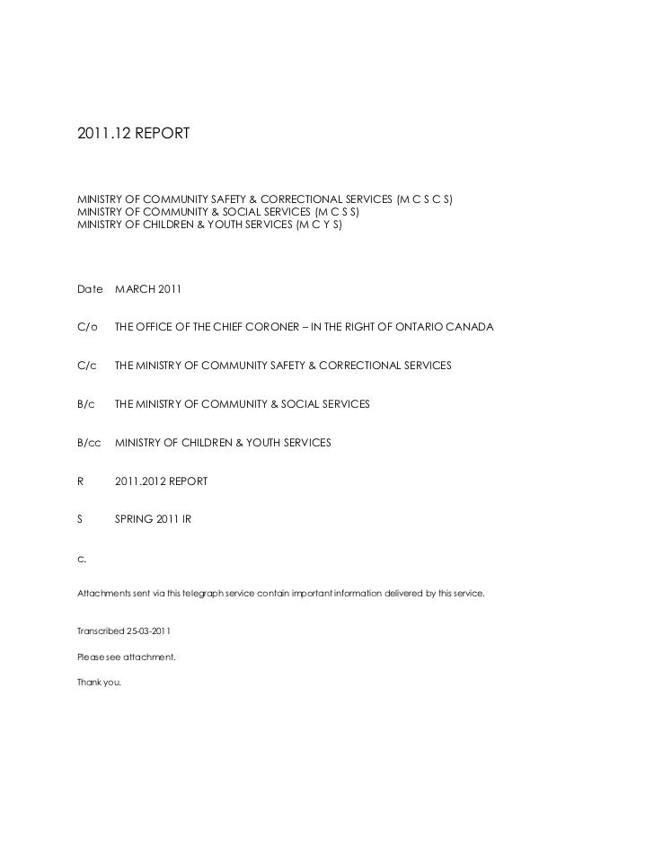 2011.12 REPORT<br />MINISTRY OF COMMUNITY SAFETY & CORRECTIONAL SERVICES (M C S C S)<br />MINISTRY OF COMMUNITY & SOCIAL S...