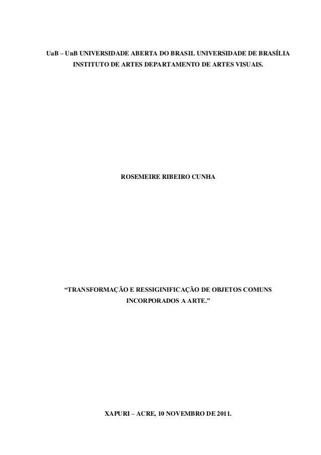 UaB – UnB UNIVERSIDADE ABERTA DO BRASIL UNIVERSIDADE DE BRASÍLIA      INSTITUTO DE ARTES DEPARTAMENTO DE ARTES VISUAIS.   ...