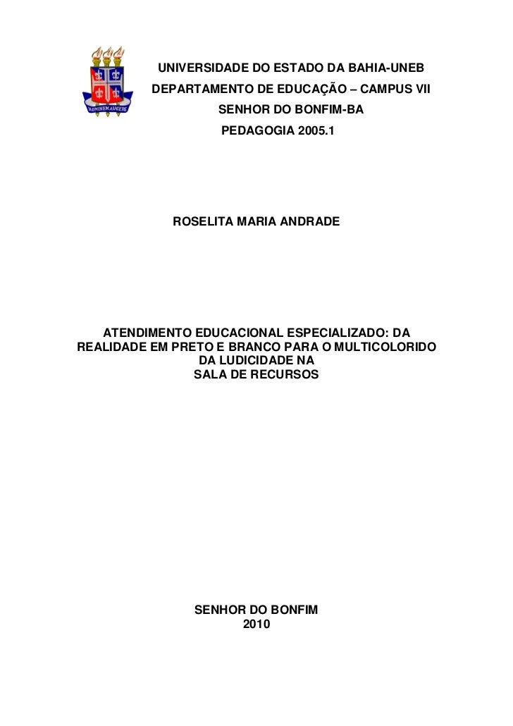 UNIVERSIDADE DO ESTADO DA BAHIA-UNEB          DEPARTAMENTO DE EDUCAÇÃO – CAMPUS VII                  SENHOR DO BONFIM-BA  ...