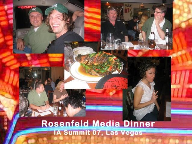 Rosenfeld Media Dinner IA Summit 07, Las Vegas