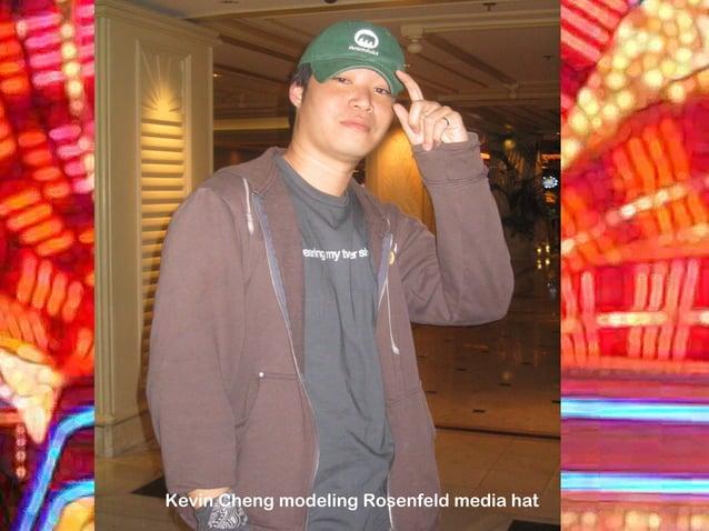 Kevin Cheng modeling Rosenfeld media hat
