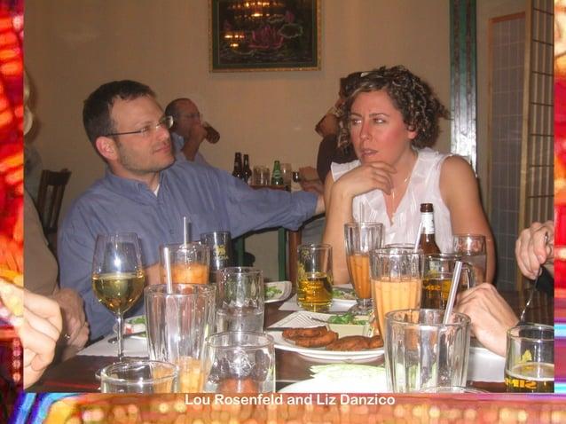 Lou Rosenfeld and Liz Danzico