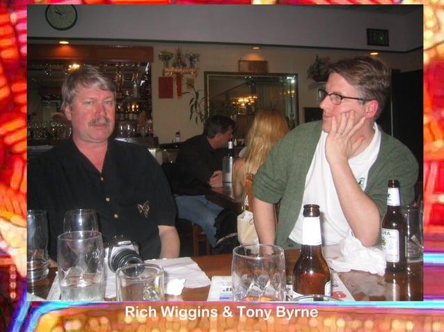 Rich Wiggins & Tony Byrne