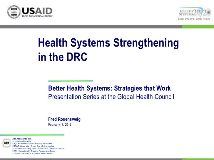 better systems, better health                          Health Systems Strengthening                          in the DRC   ...