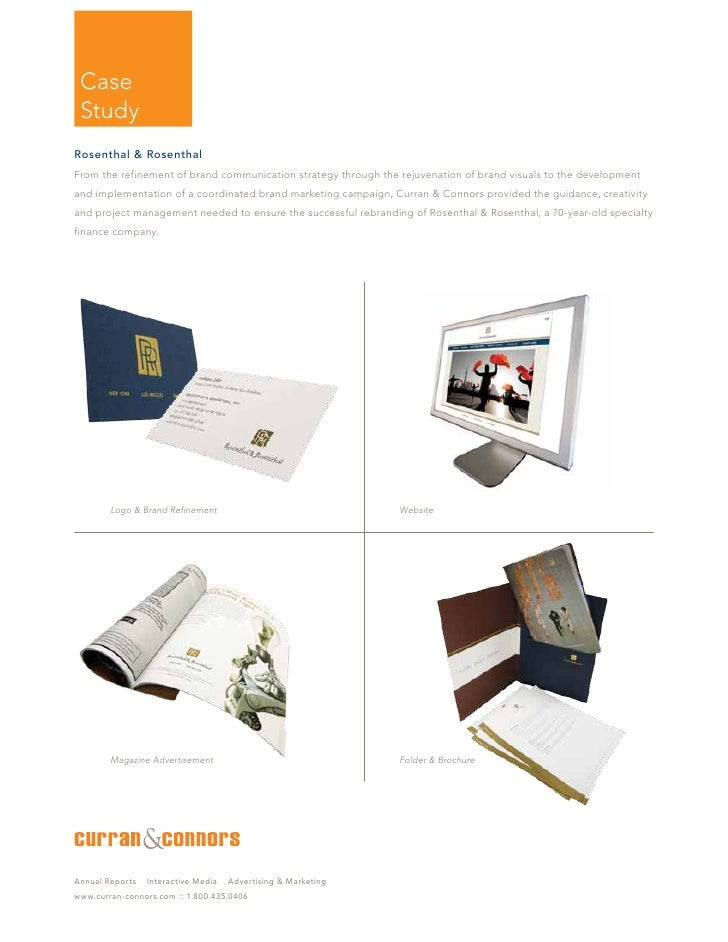 Case  Study Rosenthal & Rosenthal From the refinement of brand communication strategy through the rejuvenation of brand vi...
