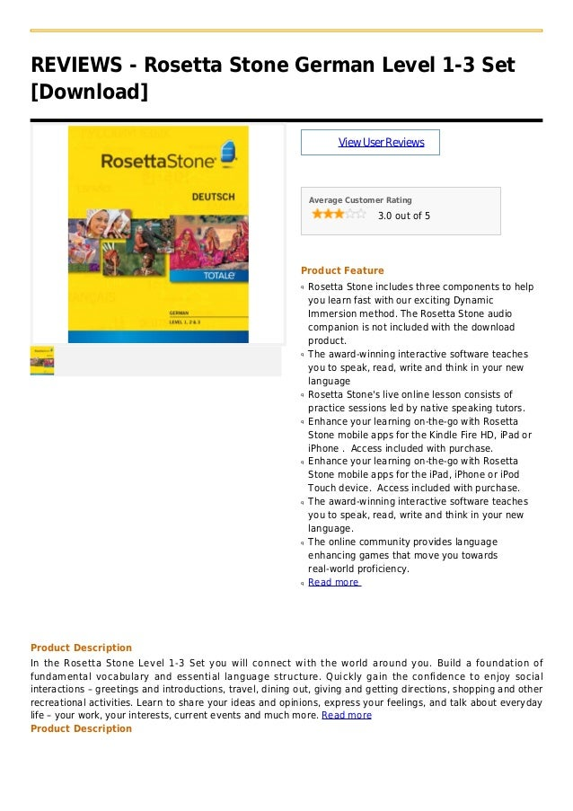 REVIEWS - Rosetta Stone German Level 1-3 Set[Download]ViewUserReviewsAverage Customer Rating3.0 out of 5Product FeatureRos...