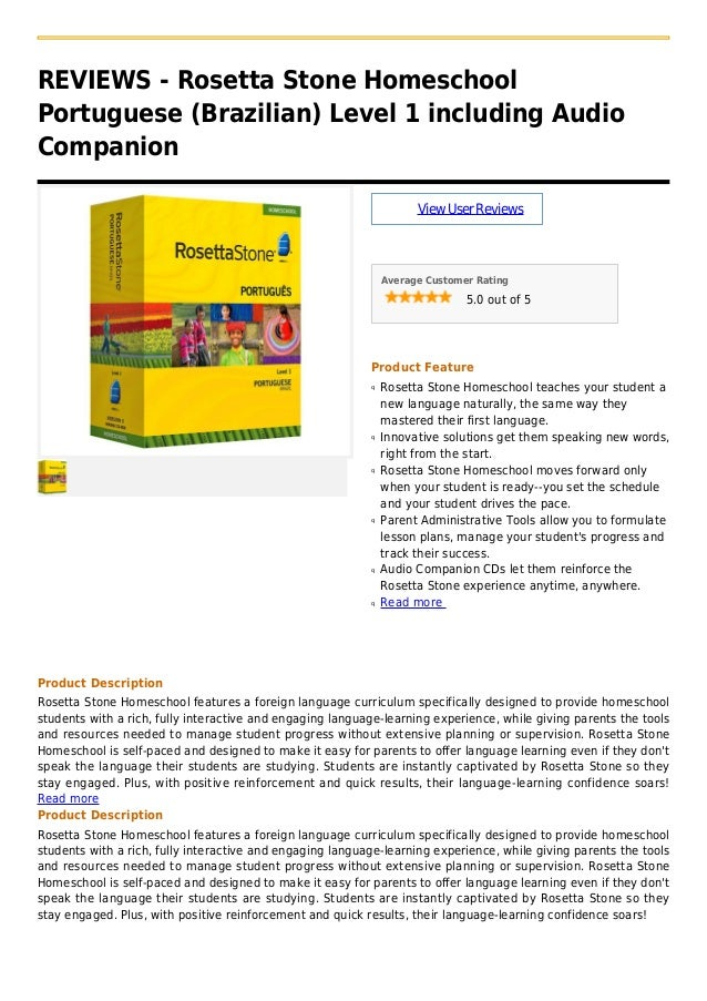 REVIEWS - Rosetta Stone HomeschoolPortuguese (Brazilian) Level 1 including AudioCompanionViewUserReviewsAverage Customer R...