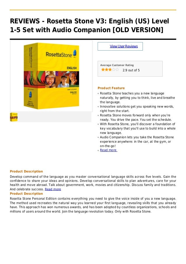 REVIEWS - Rosetta Stone V3: English (US) Level1-5 Set with Audio Companion [OLD VERSION]ViewUserReviewsAverage Customer Ra...