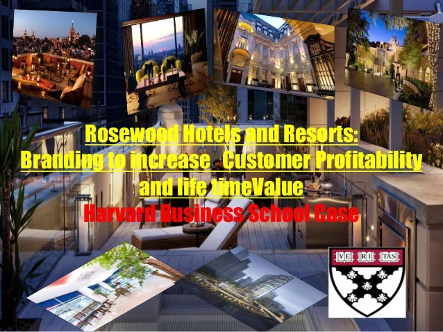 Rosewood hotels marketing case analysis