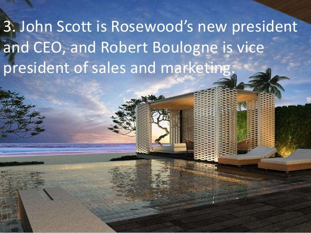 rosewood hotels marketing case analysis