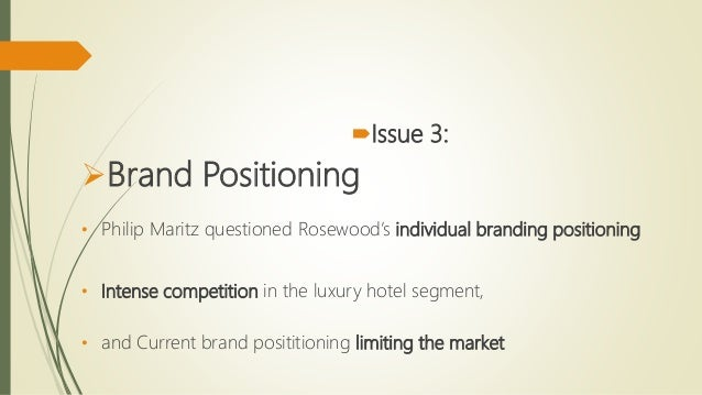 rosewood hotel case study analysis Rosewood hotel case study guest feel alienate bad reputation may impact others pro contra inconsistency in brand wide performance standard rosewood analysis revenue and cost analysis without rosewood branding with rosewood corporate.