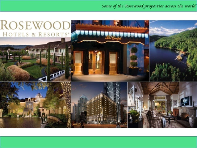rosewood hotels and resorts case Rosewood hotels and resorts, llc company research & investing information find executives and the latest company news.