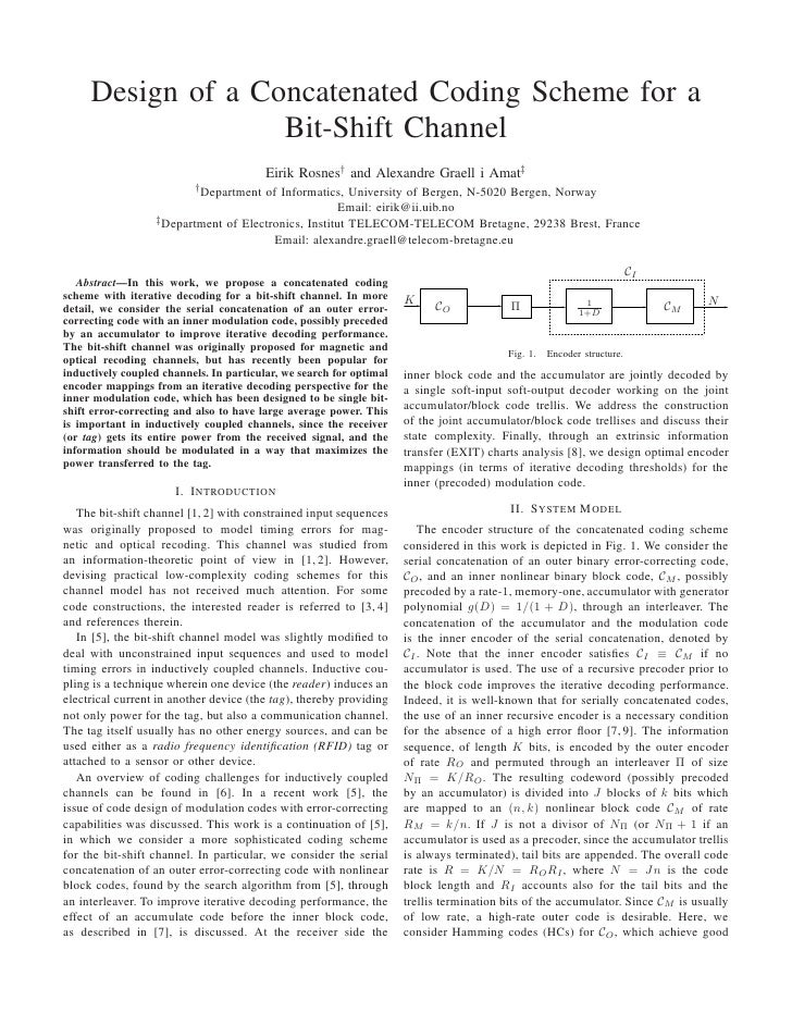 Design of a Concatenated Coding Scheme for a                    Bit-Shift Channel                                         ...