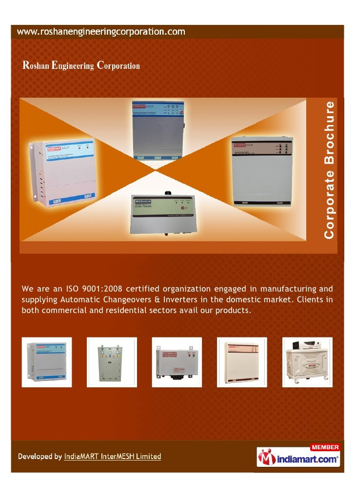 We are an ISO 9001:2008 certified organization engaged in manufacturing andsupplying Automatic Changeovers & Inverters in ...