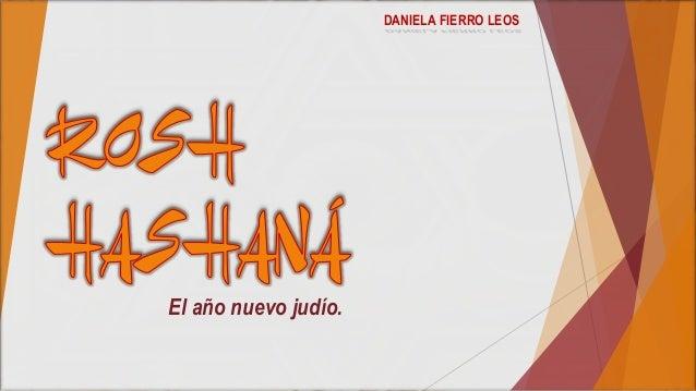 El año nuevo judío. DANIELA FIERRO LEOS