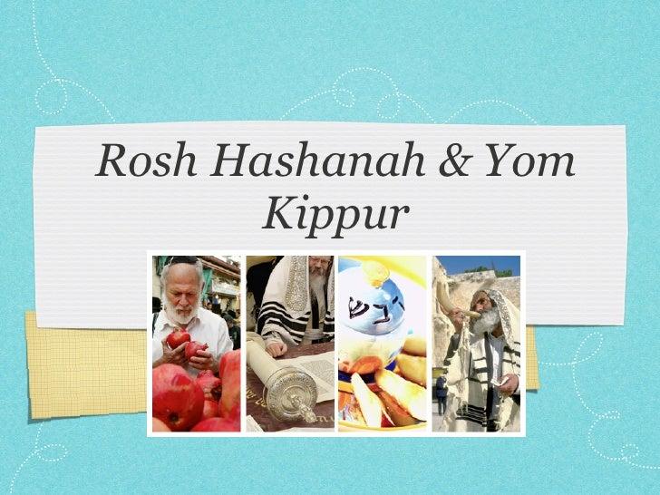 Rosh Hashanah & Yom       Kippur