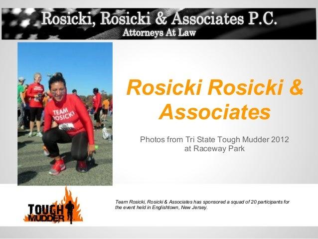 Rosicki Rosicki &      Associates           Photos from Tri State Tough Mudder 2012                       at Raceway ParkT...