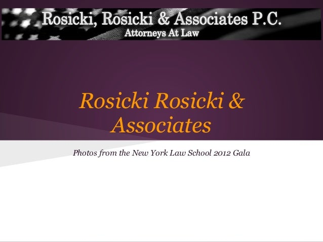 Rosicki Rosicki &AssociatesPhotos from the New York Law School 2012 Gala