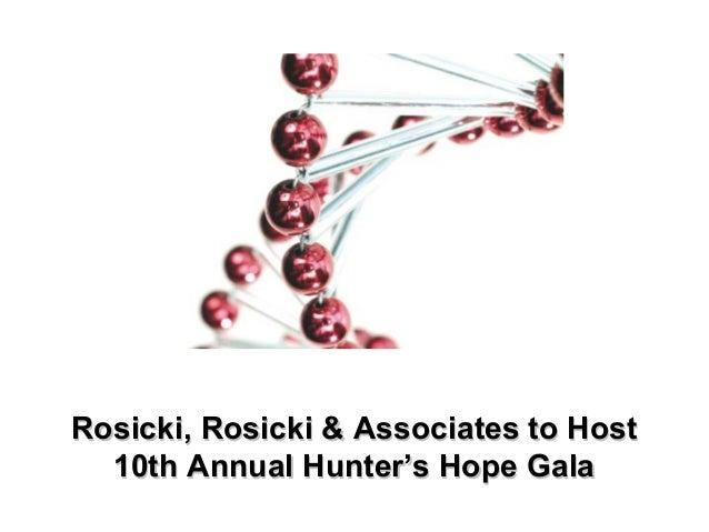 Rosicki, Rosicki & Associates to HostRosicki, Rosicki & Associates to Host 10th Annual Hunter's Hope Gala10th Annual Hunte...