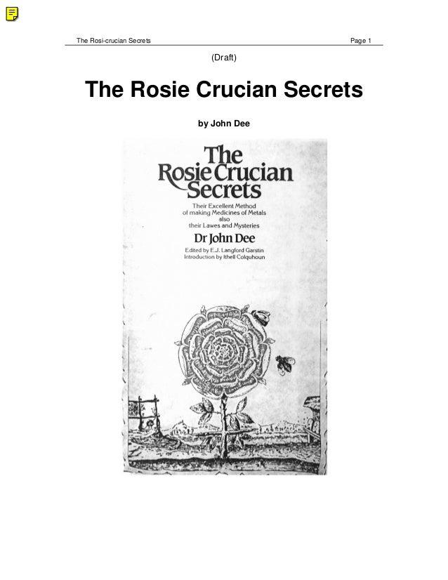 The Rosi-crucian Secrets                 Page 1                             (Draft)  The Rosie Crucian Secrets            ...