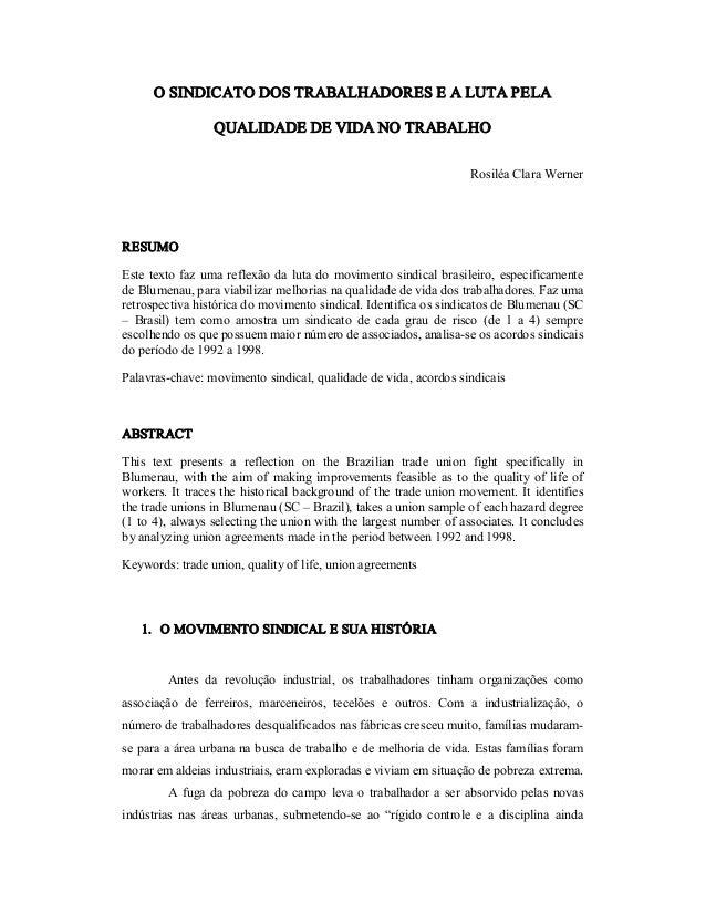 OSINDICATODOSTRABALHADORESEALUTAPELA QUALIDADEDEVIDANOTRABALHO RosiléaClaraWerner RESUMO Estetextofazu...