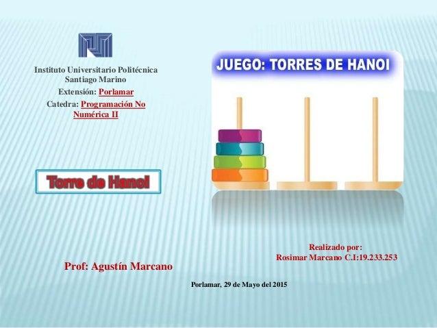Instituto Universitario Politécnica Santiago Marino Extensión: Porlamar Catedra: Programación No Numérica II Porlamar, 29 ...