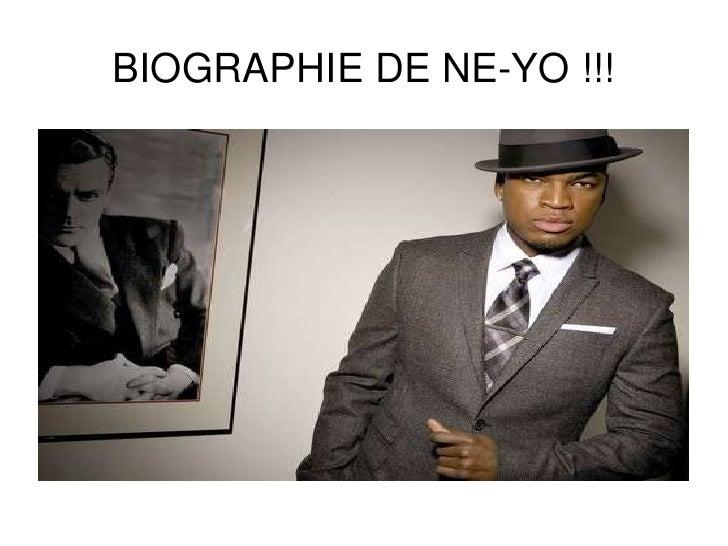 BIOGRAPHIE DE NE-YO !!!<br />