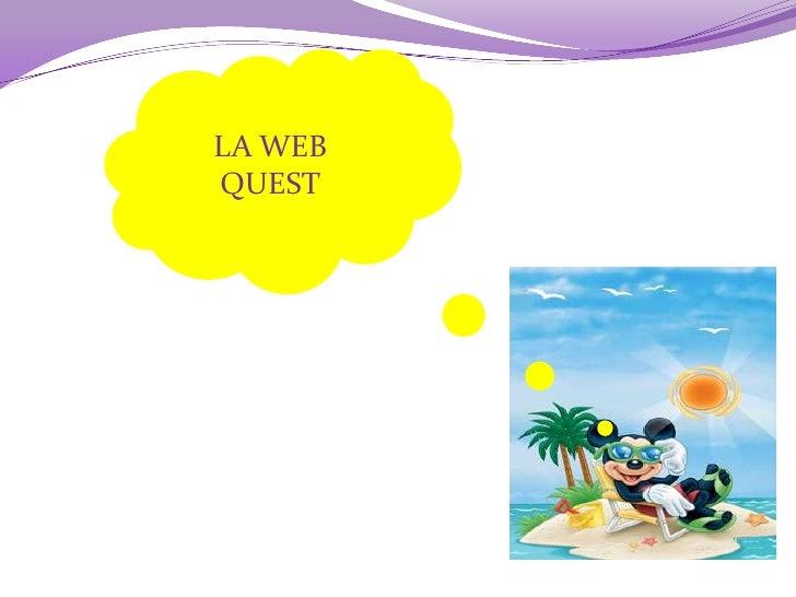 LA WEB QUEST<br />
