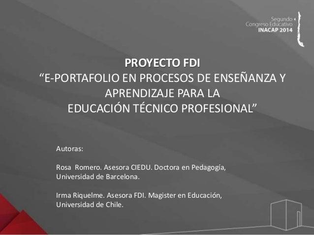 Congreso Educativo INACAP 2014 - Rosita Romero irma_riquelme Slide 2