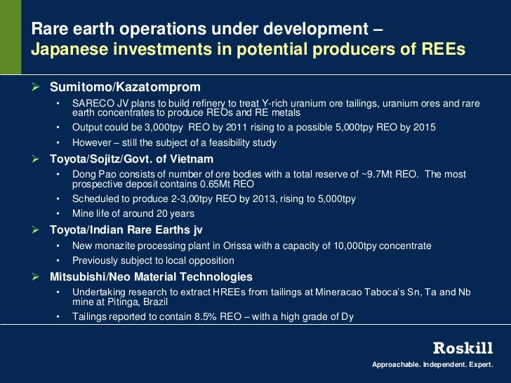 Rare earth operations under development –Japanese investments in potential producers of REEs Sumitomo/Kazatomprom    •   ...