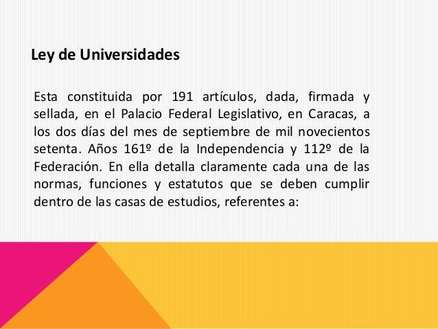Esta constituida por 191 artículos, dada, firmada y sellada, en el Palacio Federal Legislativo, en Caracas, a los dos días...