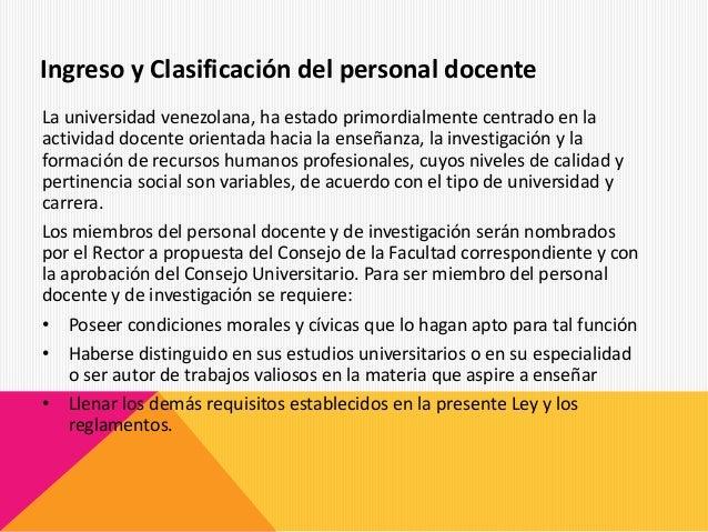 La universidad venezolana, ha estado primordialmente centrado en la actividad docente orientada hacia la enseñanza, la inv...