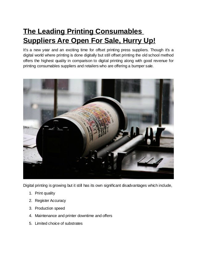 The Leading Printing Consumables Suppliers Are Open For Sale, Hurry U…