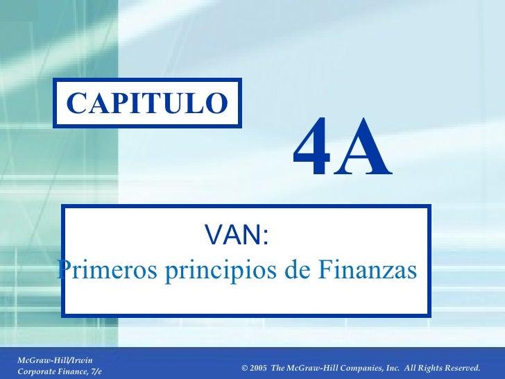 4A- CAPITULO 4A VAN: Primeros principios de Finanzas