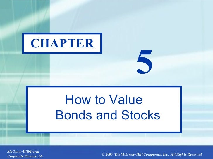 CHAPTER 5 How to Value Bonds and Stocks
