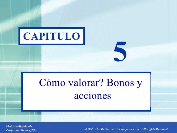 5- CAPITULO 5 Cómo valorar? Bonos y acciones