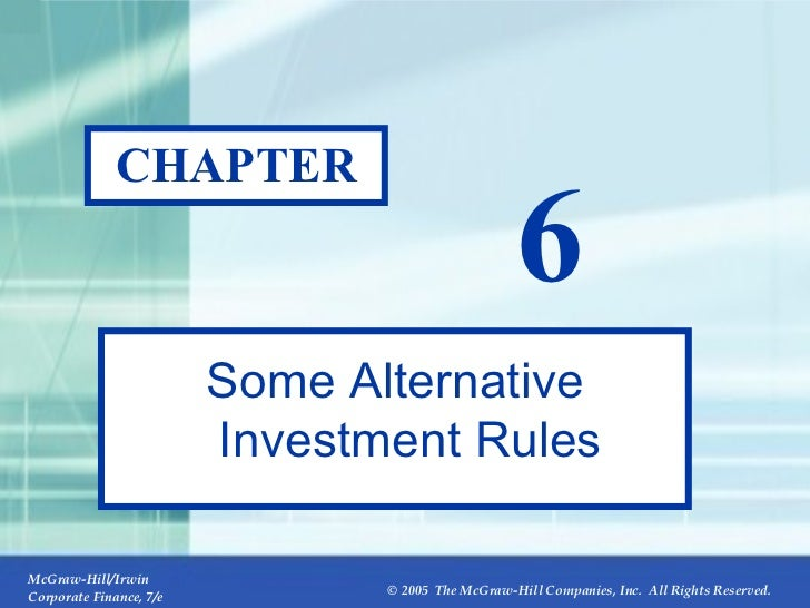 CHAPTER 6 Some Alternative Investment Rules