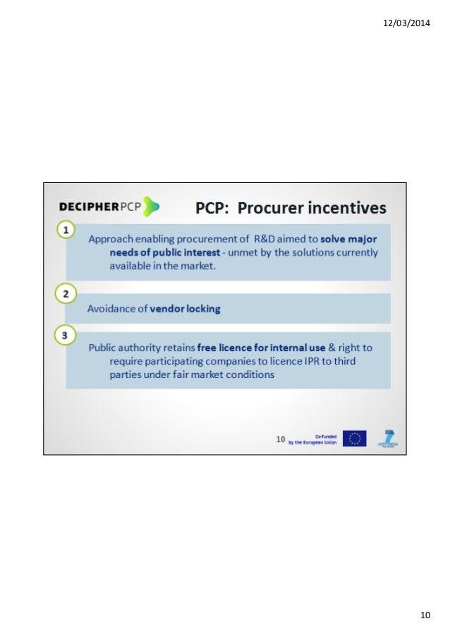 12/03/2014 10 PCP: Procurer incentives