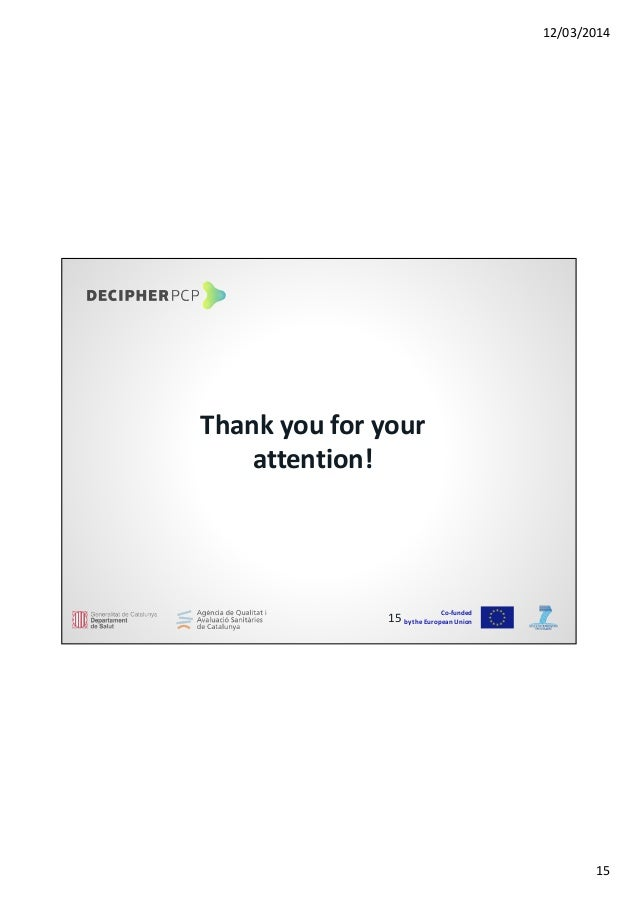 12/03/2014 15 Co-funded by the European Union Thank you for your attention! 15