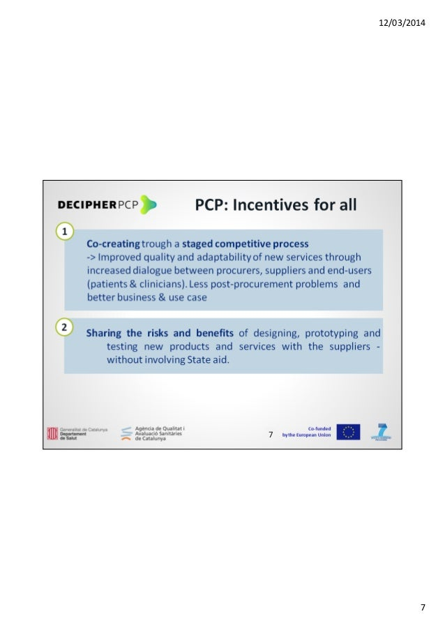 12/03/2014 7 Co-funded by the European Union PCP: Incentives for all 87