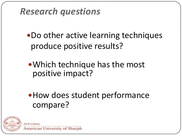 active learning techniques Active learning active learning is members' resistance to interactive instructional techniques many faculty assert that all learning is inherently active and.