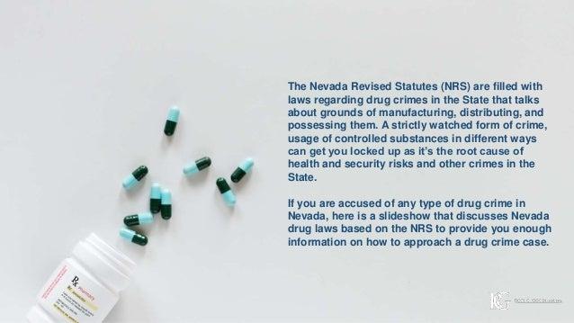 Nevada Revised Statutes >> Nevada Drug Laws Drug Crimes According To Nrs