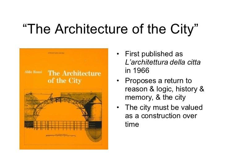 Aldo rossi and the architecture of the city for Aldo rossi architettura della citta