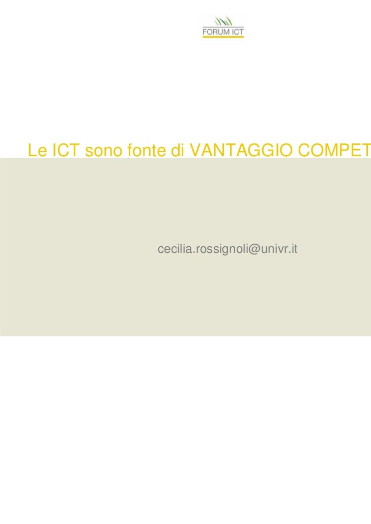 Le ICT sono fonte di VANTAGGIO COMPETITIVO?             cecilia.rossignoli@univr.it
